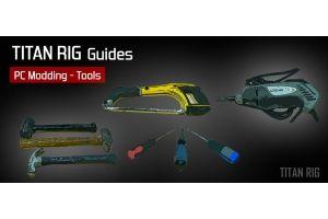 PC Modding - Tools of the Trade