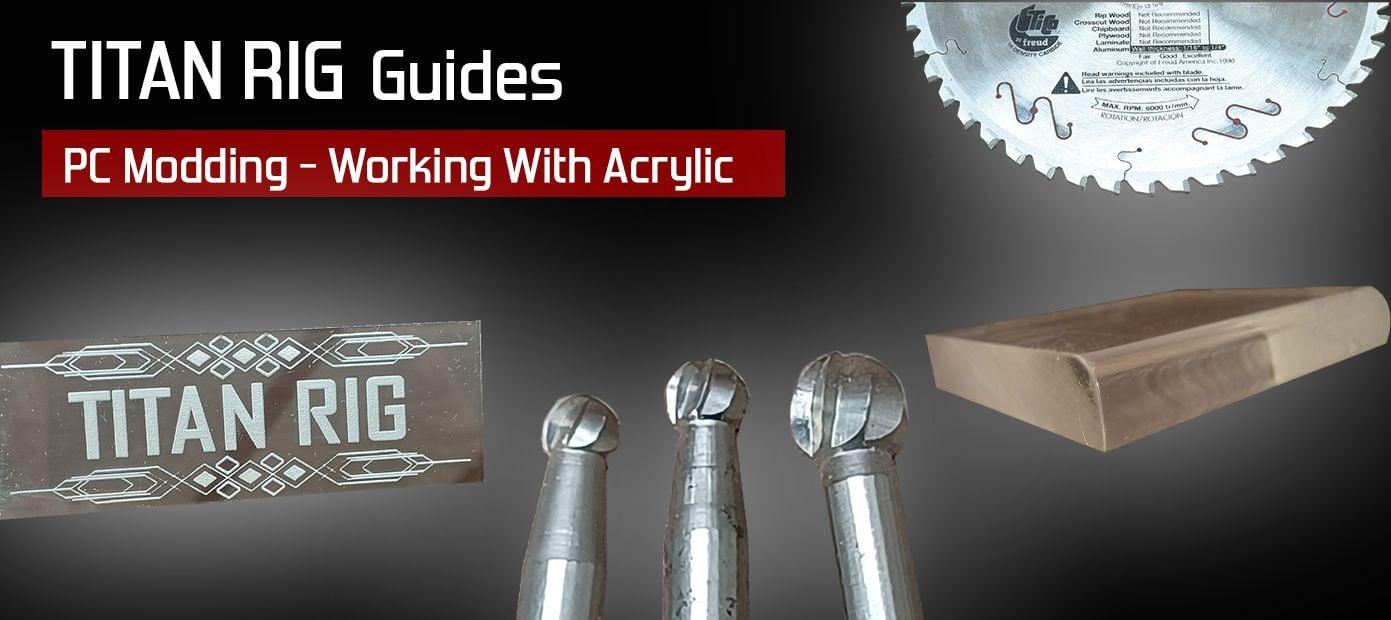 Methods of working with acrylic