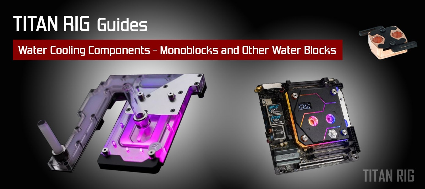 monoblock and other motherboard waterblocks
