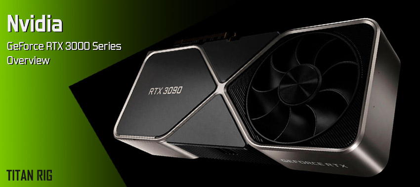 Nvidia Geforce RTX 3080 and RTX 0390 video card overview