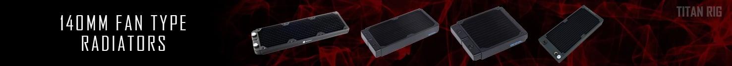 140mm Radiators, PC Cooling, 140 radiator, 280 radiator, 420 radiator, 560 radiator