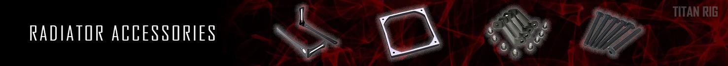 Radiator Accessories, Radiators, PC Cooling
